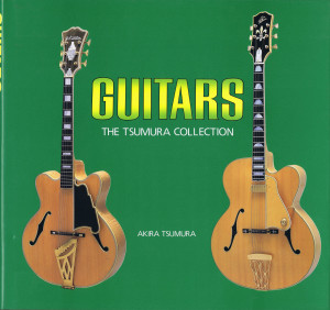 GUITARS THE TSUMURA COLLECTION A