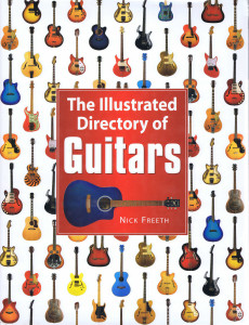 The Illustrated Directory of Guitars 1-A