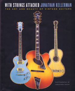 WITH STRINGS ATTACHED THE ATR AND BEAUTY OF VINTAGE GUITARS A