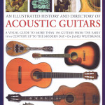 AN ILLUSTRATED HISTORY AND DIRECTORY OF ACOUSTIC GUITARS A