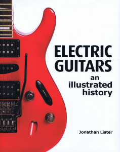 ELECTRIC GUITARS an illustrated history A