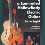 Making a Laminated HollowBody Electric Guitar A