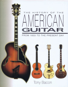 THE HISTORY OF THE AMERICAN GUITAR A