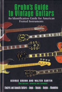 Gruhn's Guide to Vintage Guitars 4-A