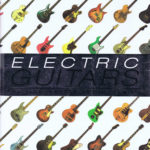 ELECTRIC GUITARS THE ILLUSTRATED ENCYCLOPEDIA PB A