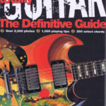 totally GUITAR The Definitive Guide PB A